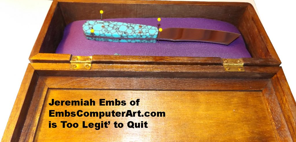 Other Side of Jeremiah Embs' Knife : I'm too Legit to Quit